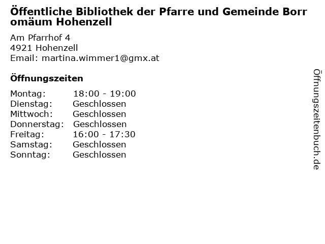 Öffentliche Bibliothek der Pfarre und Gemeinde Borromäum Hohenzell in Hohenzell: Adresse und Öffnungszeiten