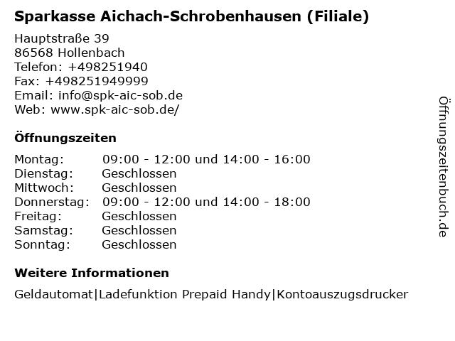 Sparkasse Aichach-Schrobenhausen - Filiale Hollenbach in Hollenbach: Adresse und Öffnungszeiten