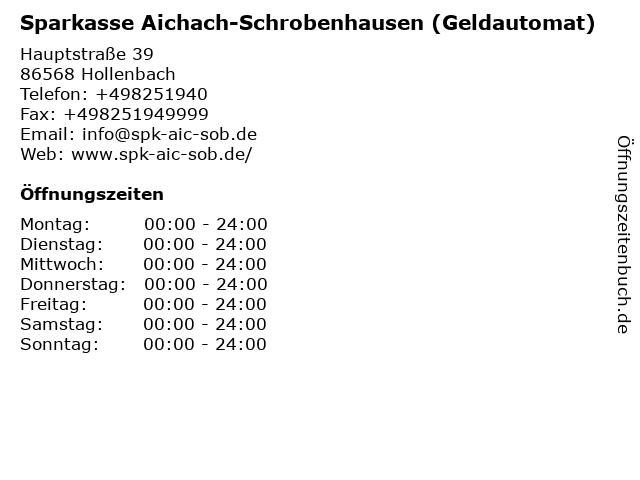 Sparkasse Aichach-Schrobenhausen - (Geldautomat Filiale) in Hollenbach: Adresse und Öffnungszeiten