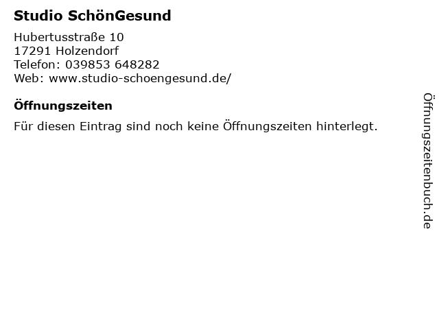 Studio SchönGesund in Holzendorf: Adresse und Öffnungszeiten