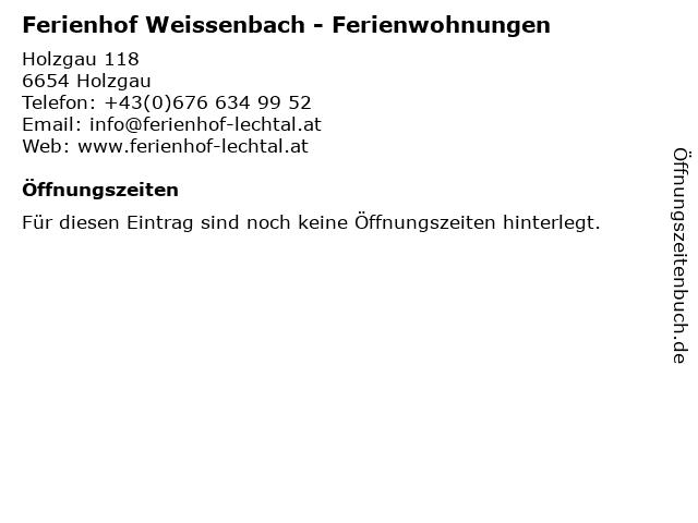 Ferienhof Weissenbach - Ferienwohnungen in Holzgau: Adresse und Öffnungszeiten