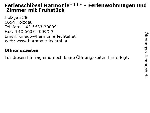 Ferienschlössl Harmonie**** - Ferienwohnungen und Zimmer mit Frühstück in Holzgau: Adresse und Öffnungszeiten