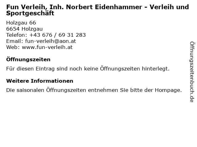 Fun Verleih, Inh. Norbert Eidenhammer - Verleih und Sportgeschäft in Holzgau: Adresse und Öffnungszeiten
