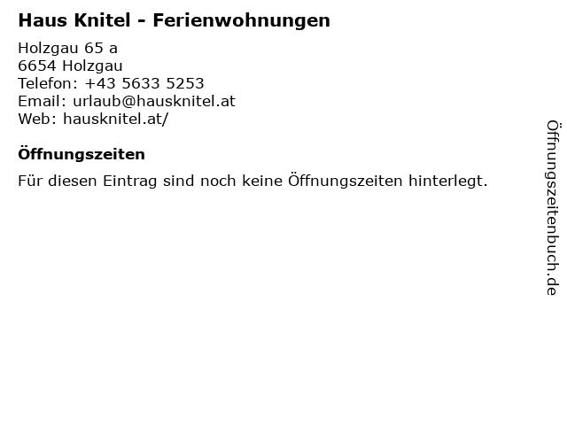 Haus Knitel - Ferienwohnungen in Holzgau: Adresse und Öffnungszeiten