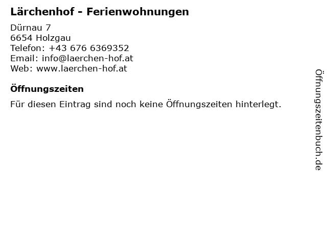 Lärchenhof - Ferienwohnungen in Holzgau: Adresse und Öffnungszeiten