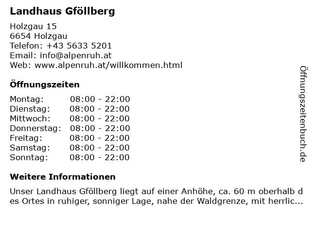 Landhaus Gföllberg in Holzgau: Adresse und Öffnungszeiten