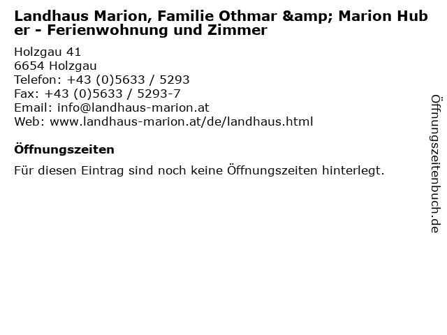 Landhaus Marion, Familie Othmar & Marion Huber - Ferienwohnung und Zimmer in Holzgau: Adresse und Öffnungszeiten