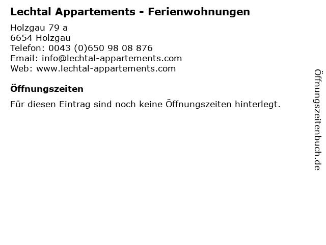 Lechtal Appartements - Ferienwohnungen in Holzgau: Adresse und Öffnungszeiten
