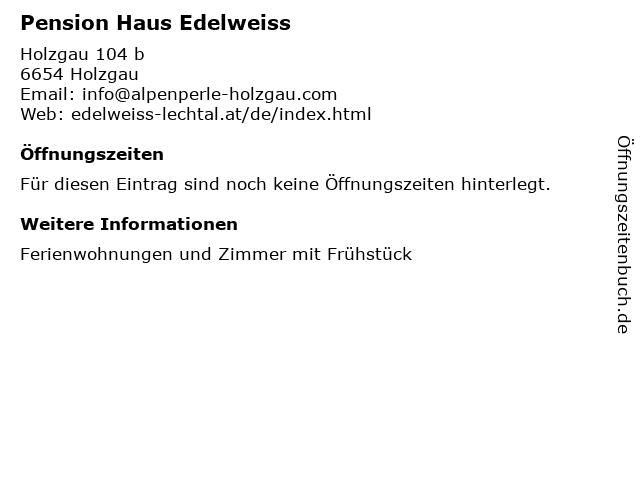 Pension Haus Edelweiss in Holzgau: Adresse und Öffnungszeiten