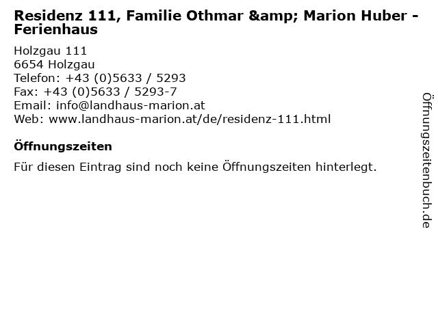 Residenz 111, Familie Othmar & Marion Huber - Ferienhaus in Holzgau: Adresse und Öffnungszeiten