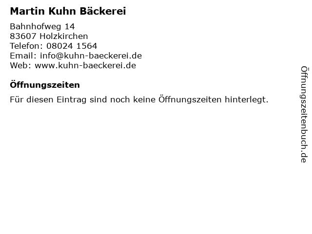 Martin Kuhn Bäckerei in Holzkirchen: Adresse und Öffnungszeiten