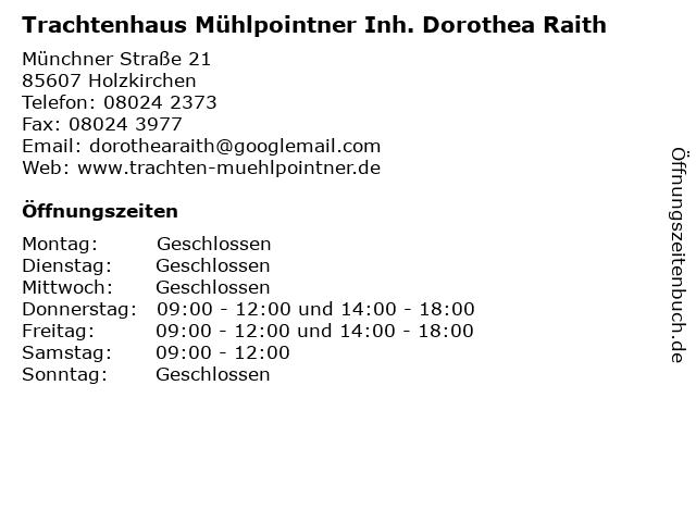 Trachtenhaus Mühlpointner Inh. Dorothea Raith in Holzkirchen: Adresse und Öffnungszeiten