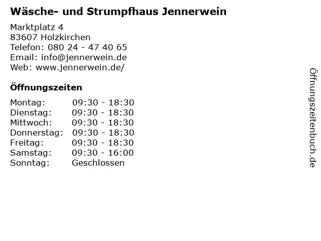 Wäsche- und Strumpfhaus Jennerwein in Holzkirchen: Adresse und Öffnungszeiten