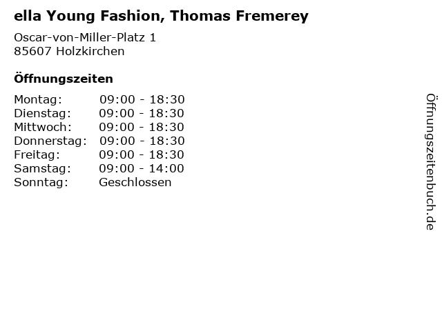 ella Young Fashion, Thomas Fremerey in Holzkirchen: Adresse und Öffnungszeiten