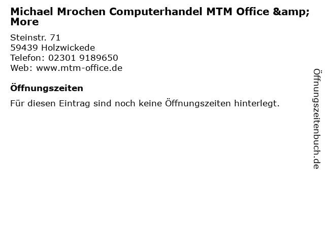 Michael Mrochen Computerhandel MTM Office & More in Holzwickede: Adresse und Öffnungszeiten