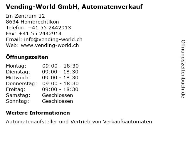 Vending-World GmbH, Automatenverkauf in Hombrechtikon: Adresse und Öffnungszeiten