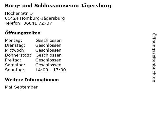 Burg- und Schlossmuseum Jägersburg in Homburg-Jägersburg: Adresse und Öffnungszeiten