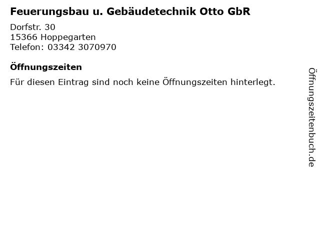 Feuerungsbau u. Gebäudetechnik Otto GbR in Hoppegarten: Adresse und Öffnungszeiten