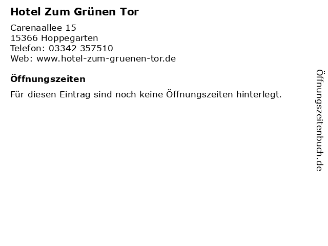 Hotel Zum Grünen Tor in Hoppegarten: Adresse und Öffnungszeiten