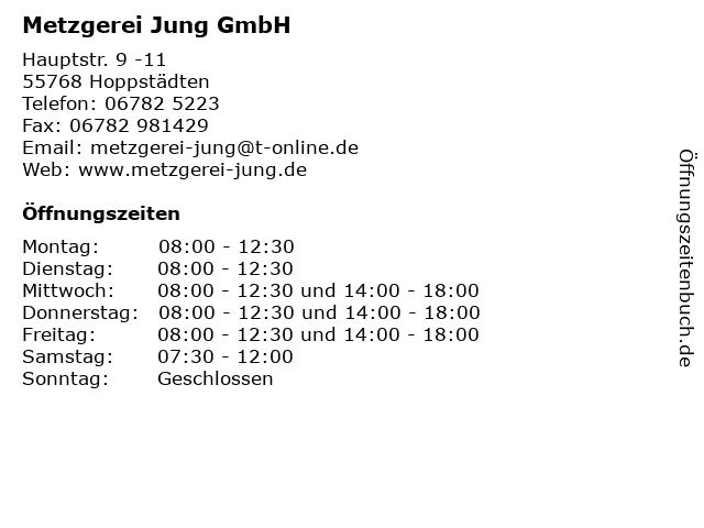 Metzgerei Jung GmbH in Hoppstädten: Adresse und Öffnungszeiten