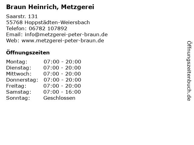 Braun Heinrich, Metzgerei in Hoppstädten-Weiersbach: Adresse und Öffnungszeiten