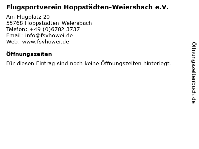 Flugsportverein Hoppstädten-Weiersbach e.V. in Hoppstädten-Weiersbach: Adresse und Öffnungszeiten