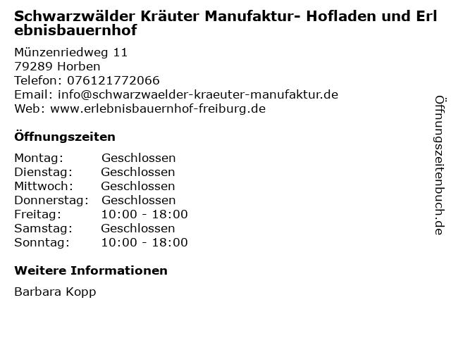Schwarzwälder Kräuter Manufaktur- Hofladen und Erlebnisbauernhof in Horben: Adresse und Öffnungszeiten