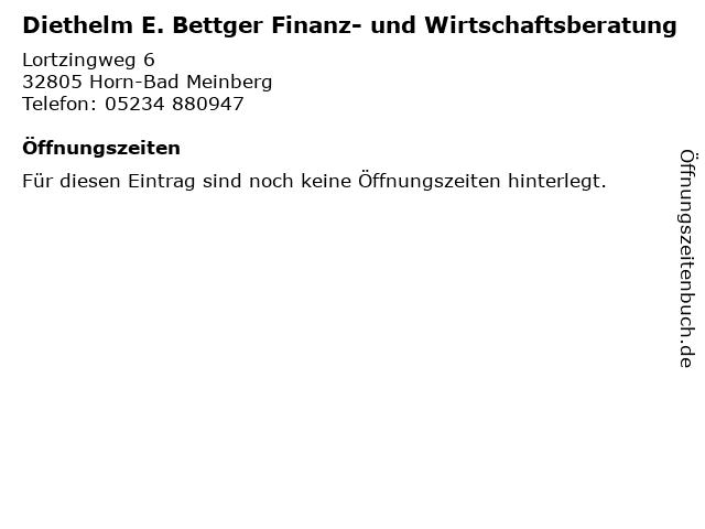 Diethelm E. Bettger Finanz- und Wirtschaftsberatung in Horn-Bad Meinberg: Adresse und Öffnungszeiten
