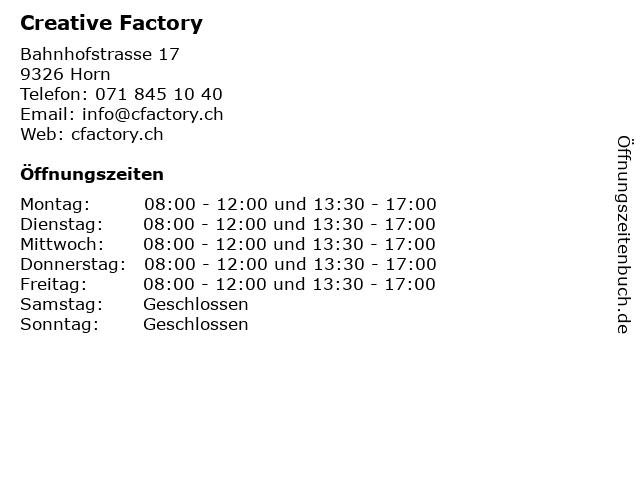 Creative Factory in Horn: Adresse und Öffnungszeiten