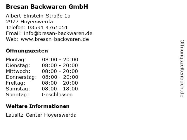 Bresan Backwaren GmbH in Hoyerswerda: Adresse und Öffnungszeiten