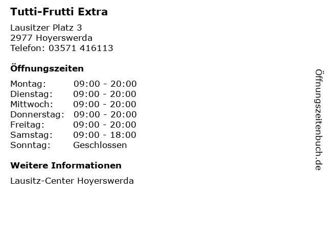 Tutti-Frutti Extra in Hoyerswerda: Adresse und Öffnungszeiten
