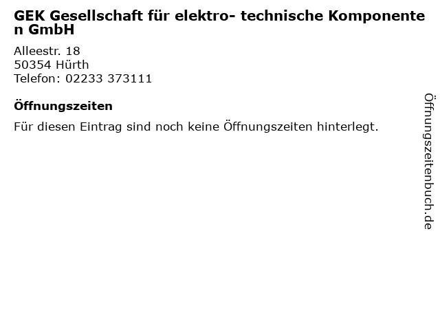 GEK Gesellschaft für elektro- technische Komponenten GmbH in Hürth: Adresse und Öffnungszeiten