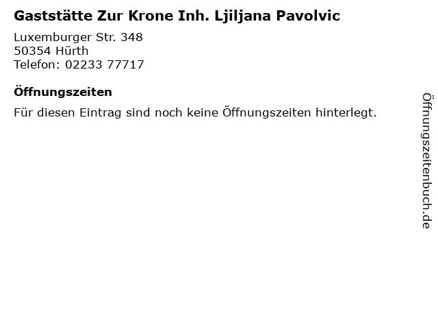 Gaststätte Zur Krone Inh. Ljiljana Pavolvic in Hürth: Adresse und Öffnungszeiten