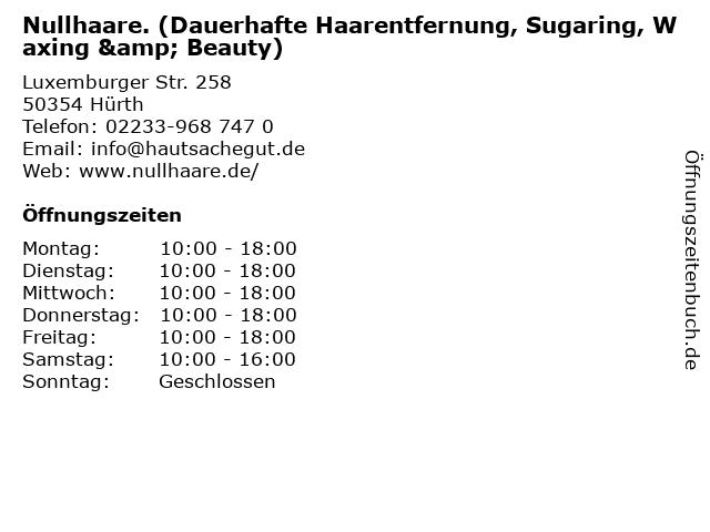 Nullhaare. (Dauerhafte Haarentfernung, Sugaring, Waxing & Beauty) in Hürth: Adresse und Öffnungszeiten