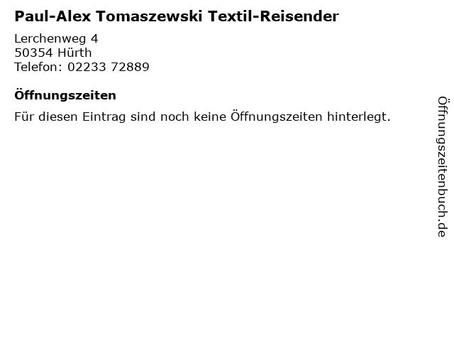 Paul-Alex Tomaszewski Textil-Reisender in Hürth: Adresse und Öffnungszeiten