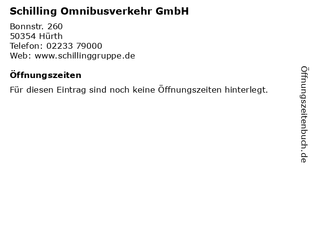 Schilling Omnibusverkehr GmbH in Hürth: Adresse und Öffnungszeiten