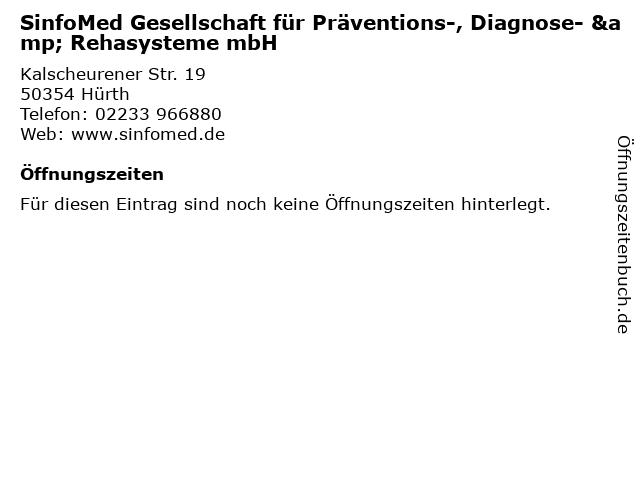 SinfoMed Gesellschaft für Präventions-, Diagnose- & Rehasysteme mbH in Hürth: Adresse und Öffnungszeiten
