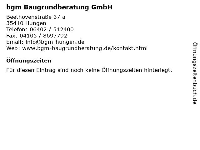 bgm Baugrundberatung GmbH in Hungen: Adresse und Öffnungszeiten