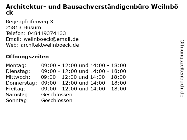 Architektur- und Bausachverständigenbüro Weilnböck in Husum: Adresse und Öffnungszeiten