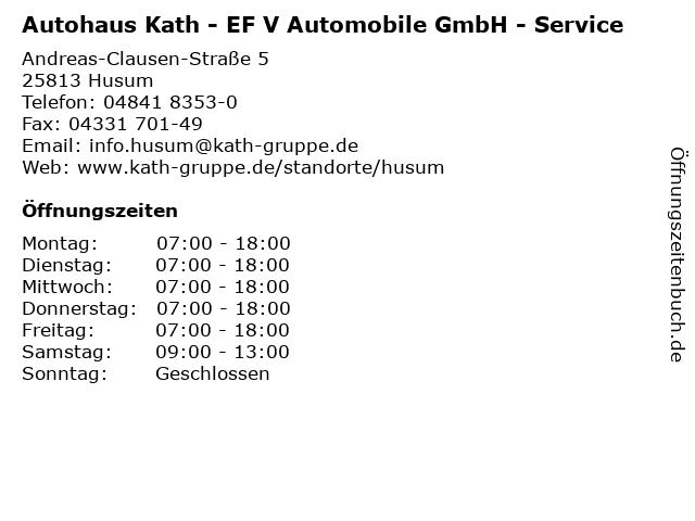 Autohaus Kath - EF V Automobile GmbH - Service in Husum: Adresse und Öffnungszeiten