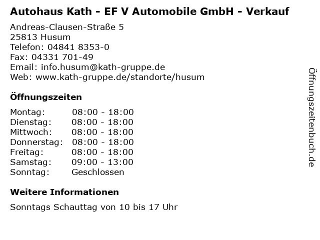 Autohaus Kath - EF V Automobile GmbH - Verkauf in Husum: Adresse und Öffnungszeiten