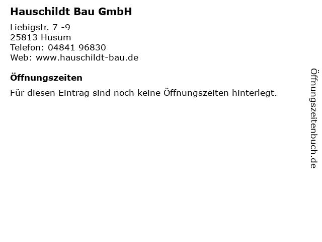 Hauschildt Bau GmbH in Husum: Adresse und Öffnungszeiten