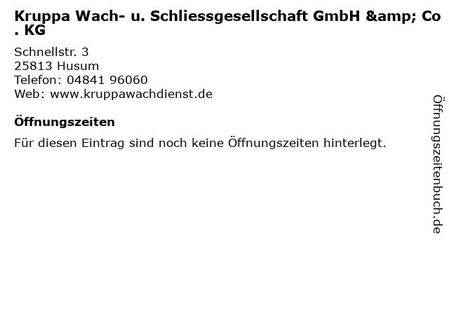 Kruppa Wach- u. Schliessgesellschaft GmbH & Co. KG in Husum: Adresse und Öffnungszeiten
