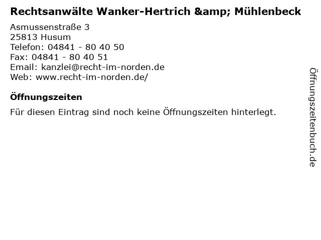 Rechtsanwälte Wanker-Hertrich & Mühlenbeck in Husum: Adresse und Öffnungszeiten