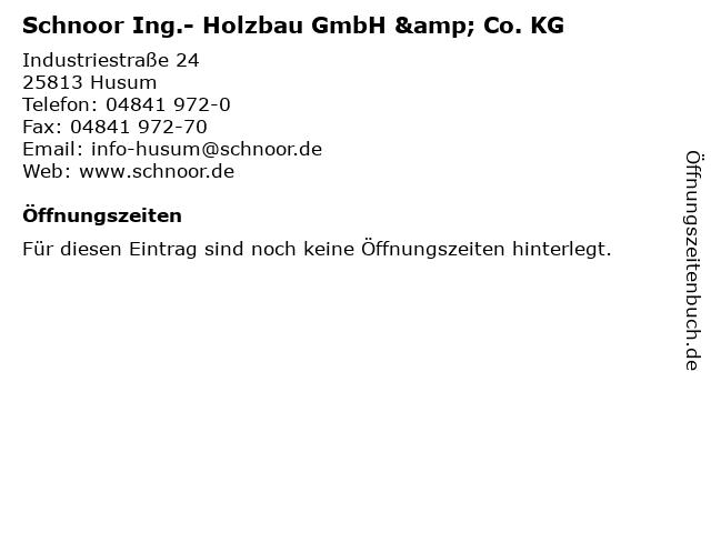 Schnoor Ing.- Holzbau GmbH & Co. KG in Husum: Adresse und Öffnungszeiten