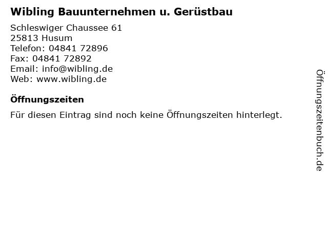 Wibling Bauunternehmen u. Gerüstbau in Husum: Adresse und Öffnungszeiten