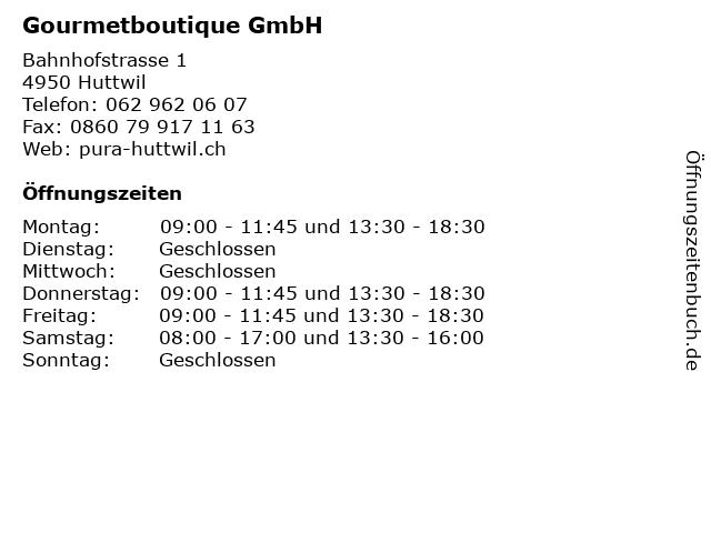 Gourmetboutique GmbH in Huttwil: Adresse und Öffnungszeiten