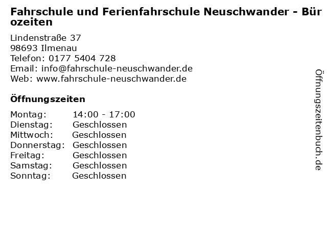 Fahrschule und Ferienfahrschule Neuschwander - Bürozeiten in Ilmenau: Adresse und Öffnungszeiten