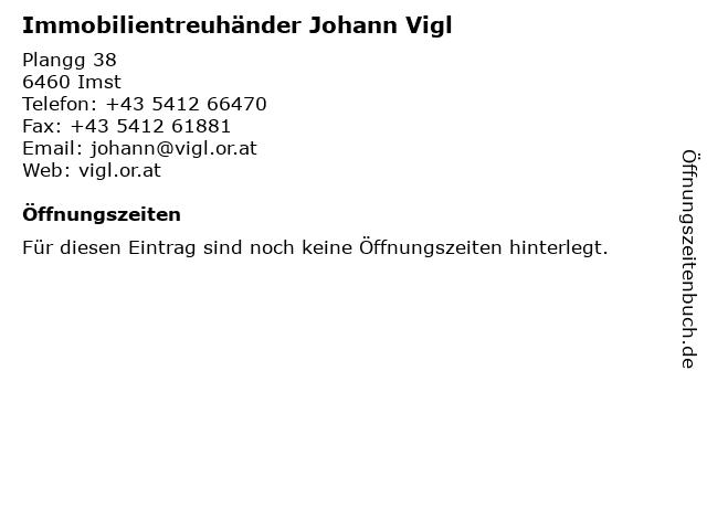 Immobilientreuhänder Johann Vigl in Imst: Adresse und Öffnungszeiten