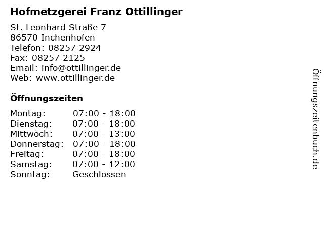 Hofmetzgerei Franz Ottillinger in Inchenhofen: Adresse und Öffnungszeiten